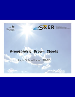 PDF about Atmospheric Brown Clouds for 10th-12th graders